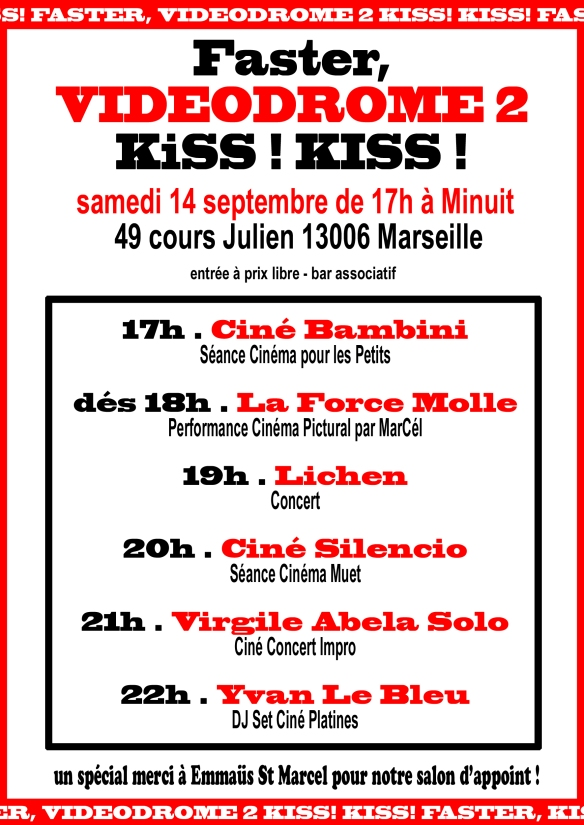 Faster videodrome 2 kiss kiss samedi 14 septembre for Seance cinema salon de provence